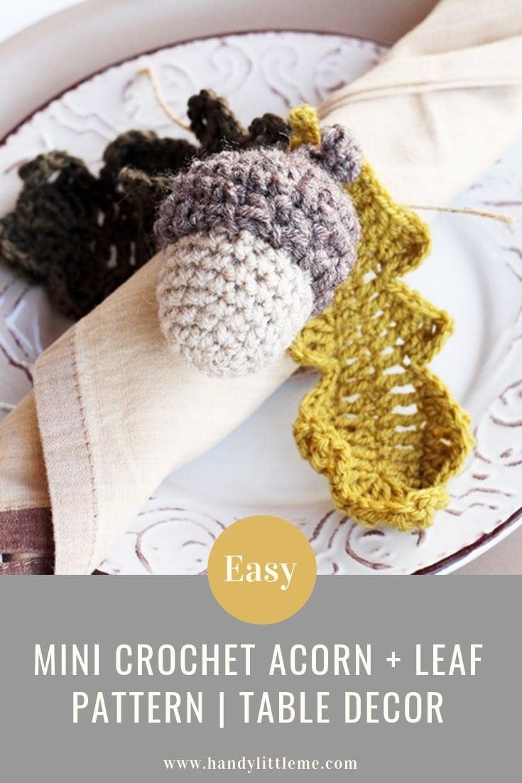Mini acorn and leaf crochet pattern free.