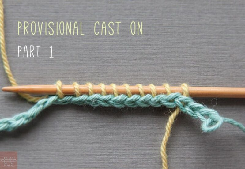 the provisional knitting cast on method